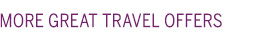 More Great Travel Offers